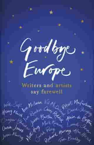 Goodbye Europe: The unique must-have collection by Various