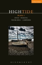 HighTide Plays: 1: Ditch; peddling; The Big Meal; Lampedusa by Dan LeFranc