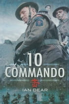 Ten Commando by Ian Dear