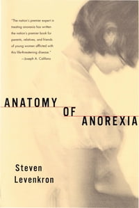 Anatomy of Anorexia
