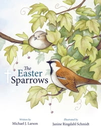 The Easter Sparrows