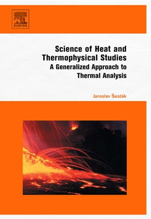 Science of Heat and Thermophysical Studies A Generalized Approach to Thermal Analysis