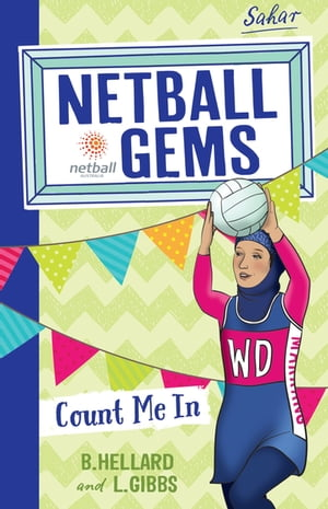 Netball Gems 8: Count me In by Lisa Gibbs
