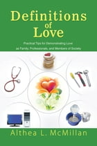 Definitions of Love by Althea L. McMillan
