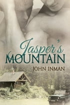 Jasper's Mountain by John Inman