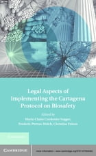 Legal Aspects of Implementing the Cartagena Protocol on Biosafety