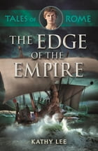 The Edge of the Empire by Kathy Lee