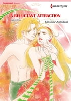 A RELUCTANT ATTRACTION (Harlequin Comics): Harlequin Comics by Valerie Parv
