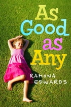As Good as Any by Ramona Edwards