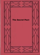 The Secret Pact by Mildred A. Wirt
