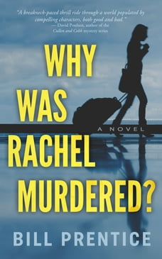 Why Was Rachel Murdered?
