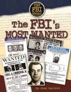 The FBI's Most Wanted by Alan Wachtel