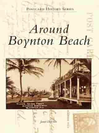 Around Boynton Beach by Janet DeVries