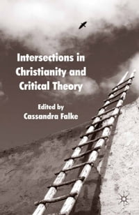 Intersections in Christianity and Critical Theory