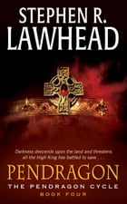 Pendragon: Book Four of the Pendragon Cycle by Stephen R Lawhead