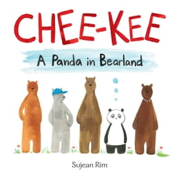 Book Chee-Kee: A Panda in Bearland by Sujean Rim