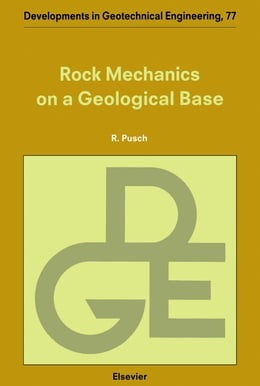 Book Rock Mechanics on a Geological Base by Pusch, R.