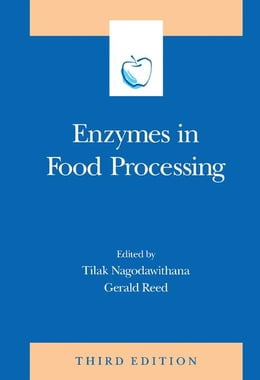 Book Enzymes in Food Processing by Nagodawithana, Tilak