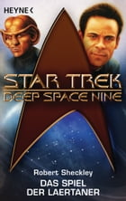 Star Trek - Deep Space Nine: das Spiel der Laertaner: Roman by Robert Sheckley