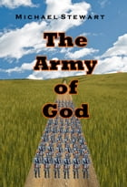 The Army of God by Michael Stewart