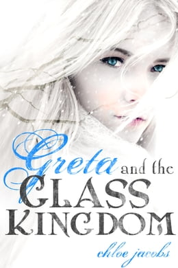 Book Greta and the Glass Kingdom by Chloe Jacobs