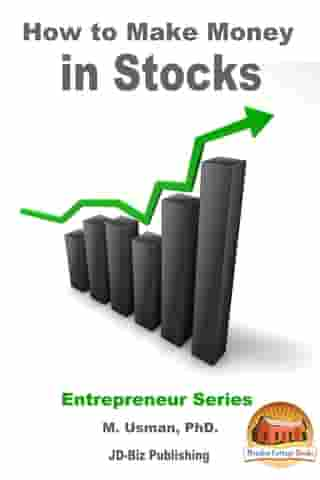 How to Make Money in Stocks by M. Usman