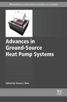 Advances in Ground-Source Heat Pump Systems by Simon Rees