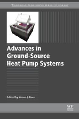 Book Advances in Ground-Source Heat Pump Systems by Simon Rees