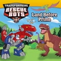 Transformers: Rescue Bots: Land Before Prime ec9186f2-a80d-419b-9eb6-162ddc8cdc03