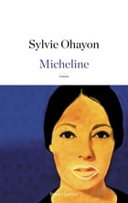 Micheline by Sylvie OHAYON