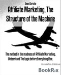 Affiliate Marketing, The Structure of the Machine