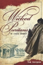 Wicked Puritans Essex County by Tom Juergens