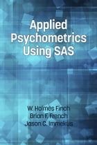 Applied Psychometrics Using SAS