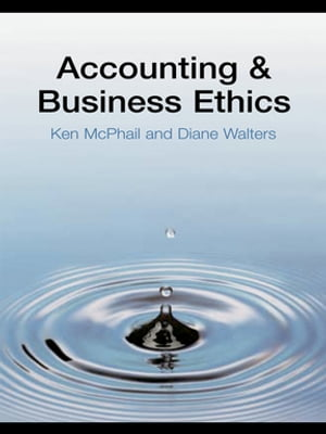 Accounting and Business Ethics An Introduction