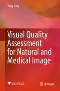 Visual Quality Assessment for Natural and Medical Image (Electronics Technology) photo