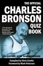 The Official Charles Bronson Quiz Book by Chris Cowlin