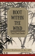 Root within the Wind: Taiji Push Hands 35fd1830-5951-4466-b4ae-50b42d3ca215