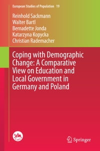 Coping with Demographic Change: A Comparative View on Education and Local Government in Germany and…