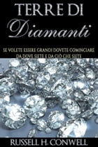 Terre di diamanti by Russell H. Conwell