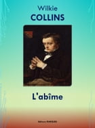 L'abîme: Edition intégrale by Wilkie COLLINS
