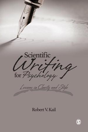 Scientific Writing for Psychology Lessons in Clarity and Style