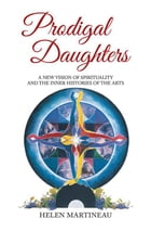 Prodigal Daughters by Helen Martineau