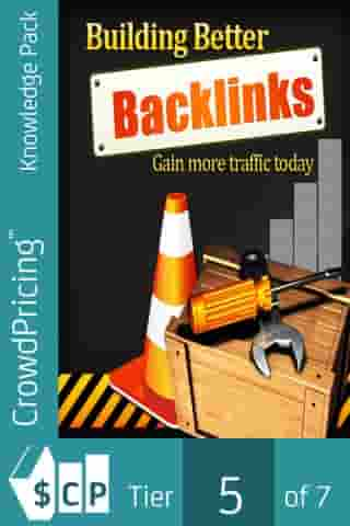 Building Better Backlinks: The Ultimate SEO Link Building for ranking. by John Hawkins
