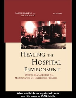 Book Healing the Hospital Environment by Haggard, Liz