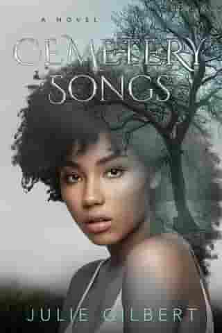 Cemetery Songs by Julie Gilbert