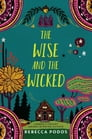 The Wise and the Wicked Cover Image