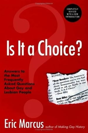 Is It a Choice? 3rd ed. Answers to Three Hundred of the Most Fre