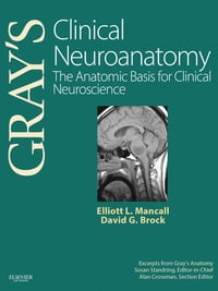 Gray's Clinical Neuroanatomy E-Book