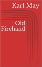 Old Firehand by Karl May