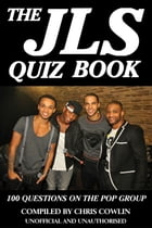 The JLS Quiz Book by Chris Cowlin